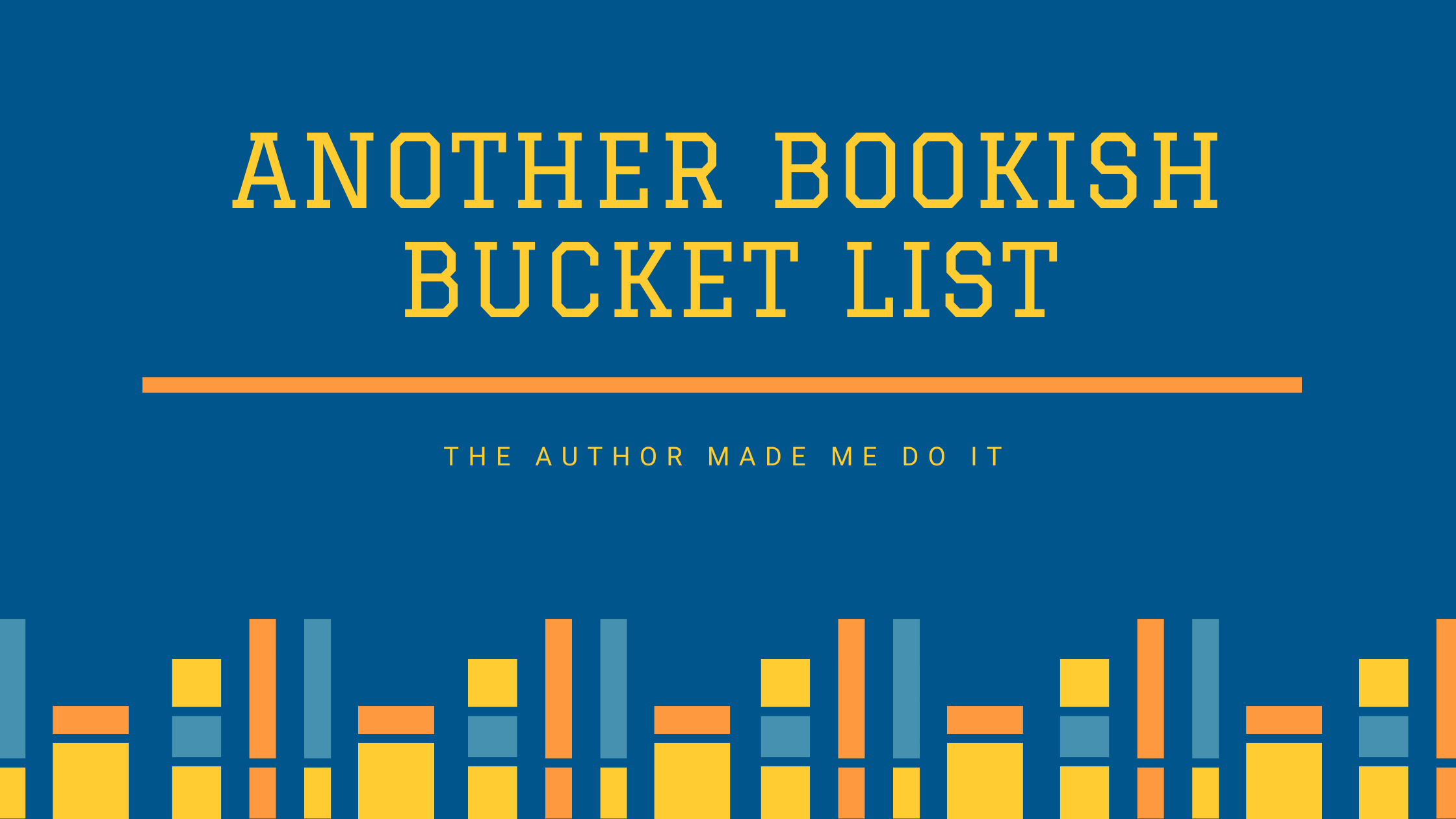 Another bookish bucket list
