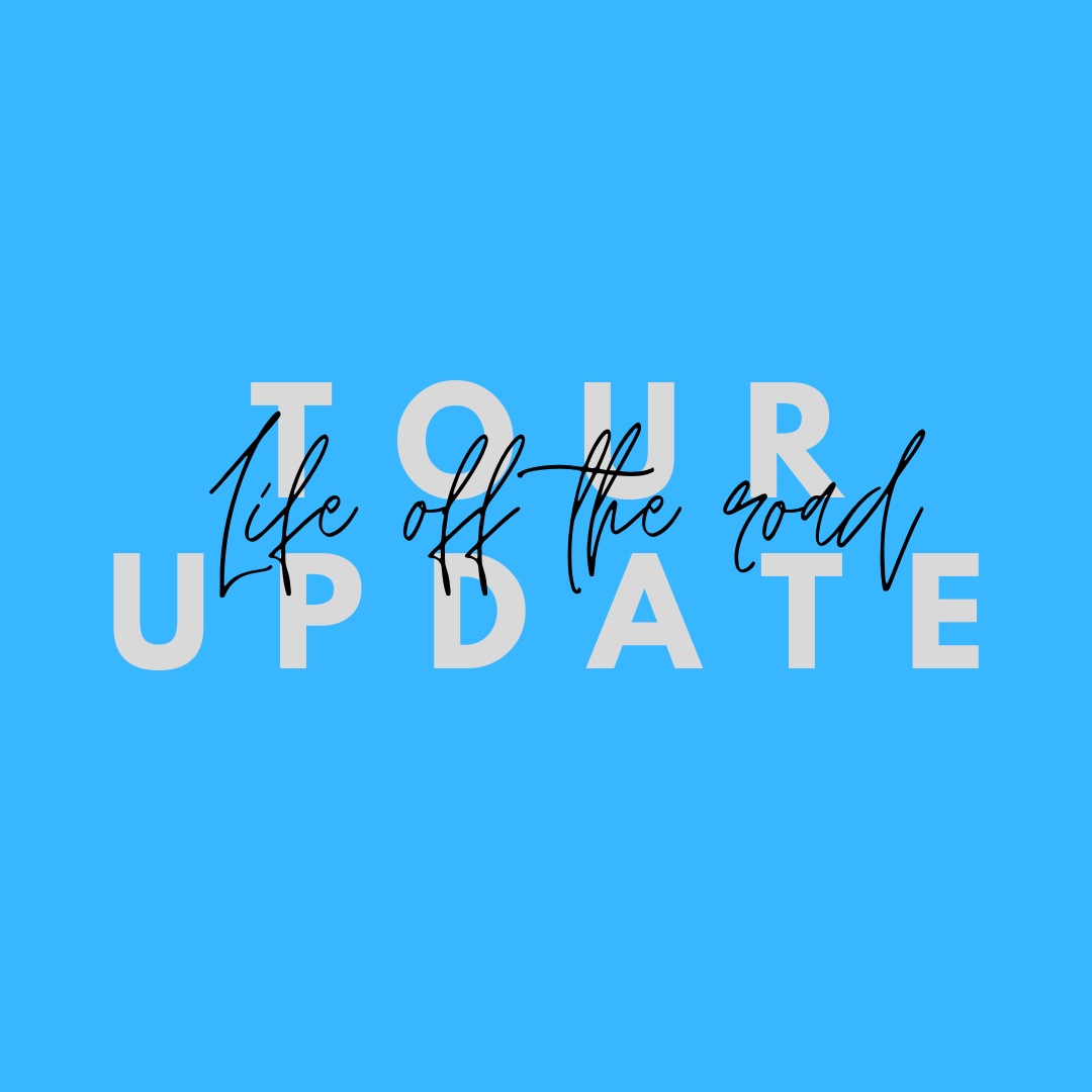 Tour update: Life off the road